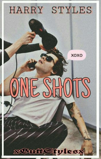 One Shots»Harry Styles ✔