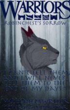 Robinchest's Sorrow by CataclysmicMayhem