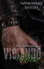 Viciando Nick - Fifty Nine Black Roses#4 by Nannah_E_Luh