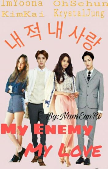 My Enemy My Love (COMPLETE)