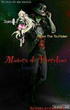 Muñeca De porcelana-Jason y Tu #PremiosSu2016 by touka_kirishima-009