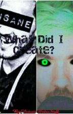 What Did I Create? (An Antiseptiplier Story) by VictoriaWritesStuff
