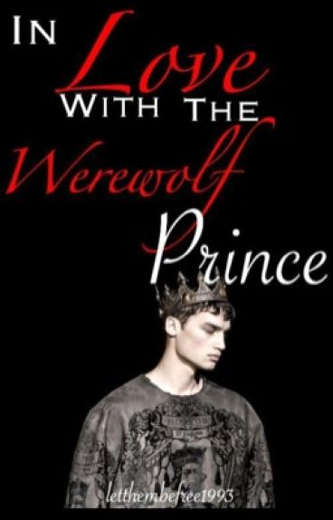 In Love With The Werewolf Prince (LGBT) [COMPLETED] ✅