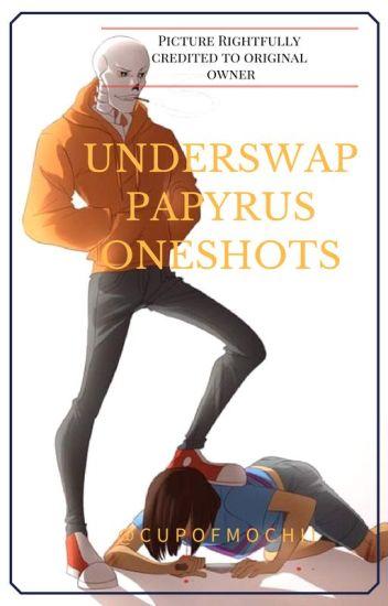 UnderSwap Papyrus one shots