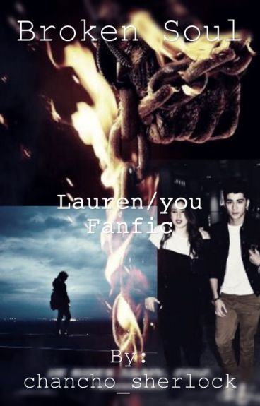 Broken soul Lauren/you