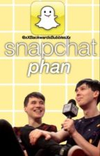 Snapchat - Phan by xXBackwardsBubblesXx