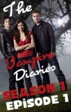 The Vampire Diaries Season1 episode1 ~Pilot~ by vampirechick04
