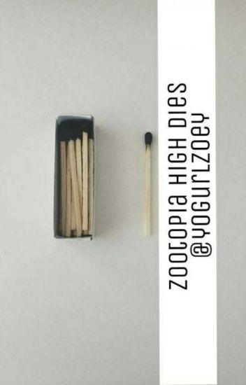 Zootopia High Dies: Zootopia Fic