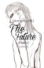 [NYONGTORY/SHORT FIC] The Future (Part 2) by lly_seyong