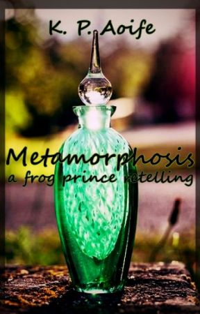 Metamorphosis (a retelling of the frog prince) by Knight-of-the-Prince