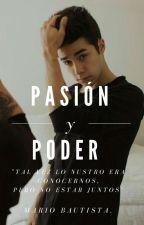 Pasion Y Poder (Mario Bautista) by ivanna2912002