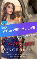 I Love You since 1892 (Published under ABSCBN Publishing) by UndeniablyGorgeous