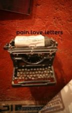 pain.love.letters by samisaunders84