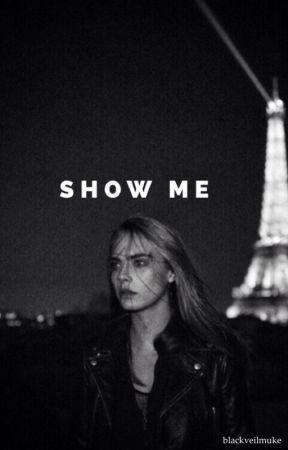 show me // muke  by blackveilmuke