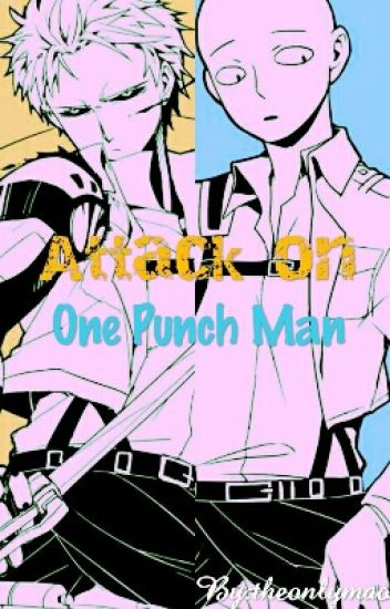 Attack on One Punch Man [Feat. F!Reader]