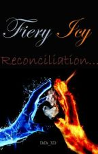 Fiery Icy Reconciliation (Book 3) (boyxboy) (On Hold..) by DiDi_XD