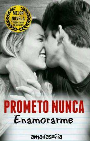 ¡¡«Prometo Nunca Enamorarme»!! © by amadasofia