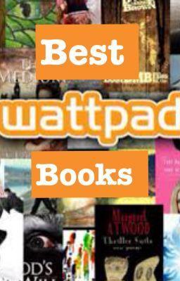 Best Wattpad Books - Wattpad