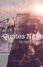Quotes Ngắn by NgH318