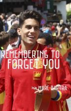 remembering to forget you; marc bartra by neymarspickle