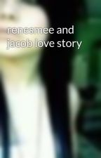 renesmee and jacob love story by renesmeeblackrb