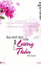 Sự Chờ Đợi Của Lương Thần - Tình Không Lam Hề by YenTung21