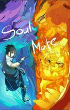 SOUL MATE:NARUTO X SASUKE(YAOI) by Sasuke_x_Naruto