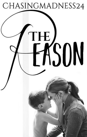 The Reason {Completed}