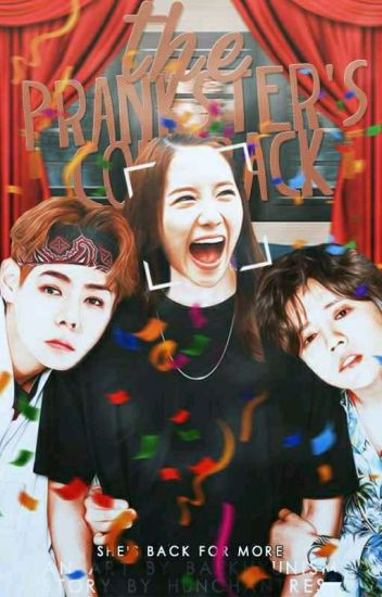 [EPP2] The Prankster's Comeback (EXOYoong FF.)