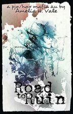 Road to Ruin (PJO/HoO/MafiaAU) by Ame_Tasogare