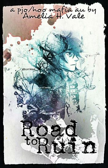 Road to Ruin (PJO/HoO/MafiaAU)