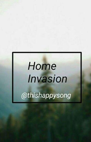 Home Invasion.