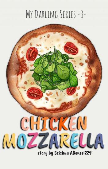My Darling Chicken Mozzarella