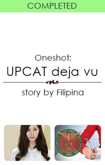 (Oneshot) UPCAT deja vu