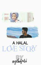 A Halal Love Story by oyehijabi