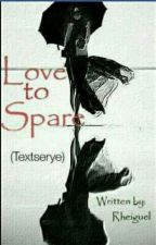 Love To Spare (Cebuanoserye1) by Rheiguel