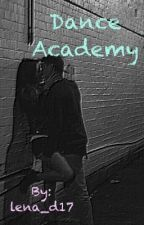 Dance Academy  by lena_d17
