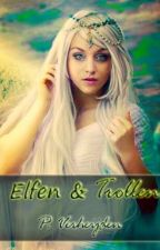 Elfen en Trollen by VmaxNL