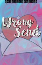 Wrong Send (Ria & Kyle's Textserye) #Wattys2016 by 2corinthians5seven