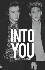 Into You |n.s| by xxNikita1dxoxo