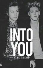 Into You |n.s| by xxNikita1dxoxo