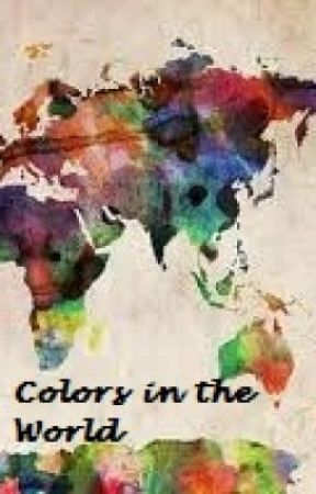 Colors of the World! by SkylarSunshine