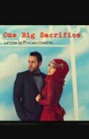 One Big Sacrifice by Princess_Creative_