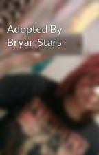 Adopted By Bryan Stars by SuicidalAngel666