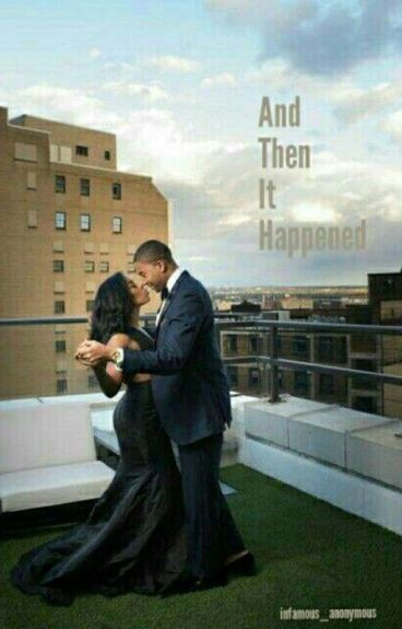 And Then It Happened (Urban Fiction)