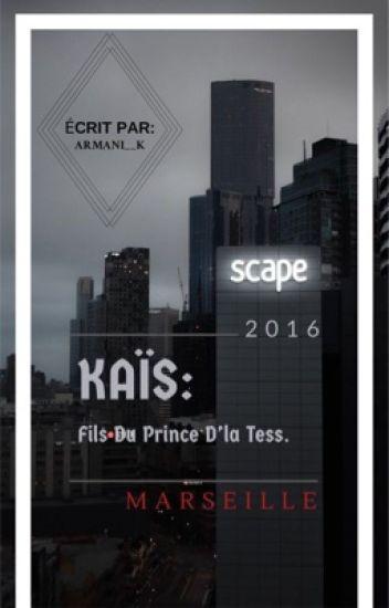 Kais-FILS DU PRINCE D'LA TESS