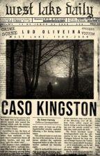 Caso Kingston - Livro 1 - Retirada Em 10/11 by OliveiraServoBookS