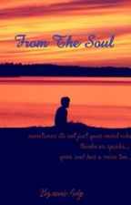 From The Soul by annie-fudge