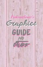 Graphics guide and stuff by PinkSunFlower