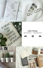 Little things [Jacob Sartorius Fanfic] by dallasxx15